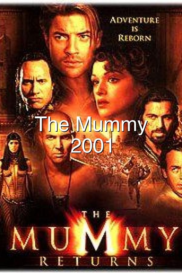 The Mummy Returns 2001 In 2020 The Mummy Full Movie Action Movies Bruce Byron