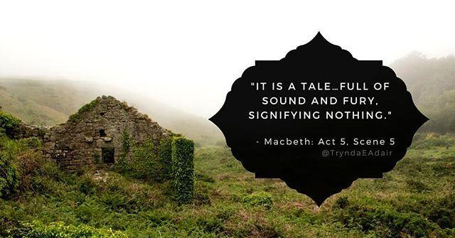 """It is a talefull of sound and fury signifying nothing.""  #Macbeth: Act 5 Scene 5. #ShakespeareSunday Photo by #DavidBrooks on #Unsplash.  #WilliamShakespeare #WilliamShakespeareQuote #TheBard #TheBardQuote #PlayQuote  #ShakespeareLover - https://www.instagram.com/p/BhnKxriF-Rp/"