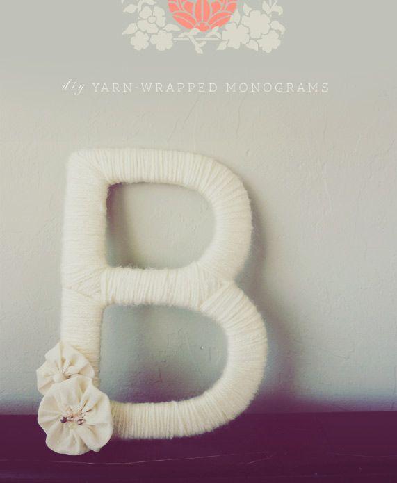 Yarn-wrapped monogram. (Tutorial here: http://evie-s.com/news/2011/01/24/diy-yarn-wrapped-monograms/)