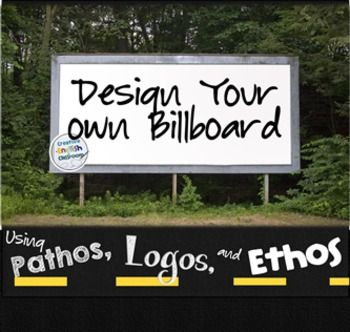 ... rhetorical appeals by designing their own billboards advertising wacky