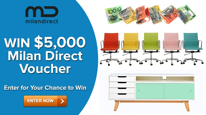 Enter the Milan Direct $5,000 Voucher Giveaway for your chance to WIN! They've got a Huge Range of Home, Office & Outdoor Furniture & Homewares, to spend the voucher on! Enter now and don't forget to buy me something if you WIN!