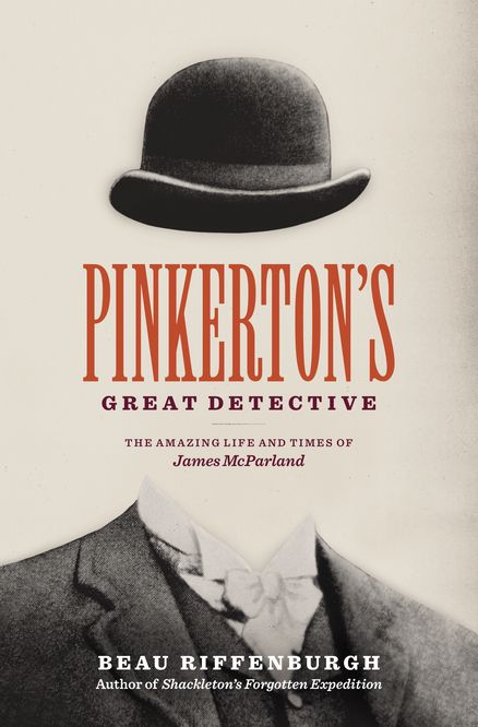 The story of the legendary Pinkerton detective who took down the Molly Maguires and the Wild Bunch. Filled with outlaws and criminals, detectives and lawmen, PINKERTON'S GREAT DETECTIVE by Beau Riffenburgh, shines a light upon the celebrated secretive agency and its premier sleuth.