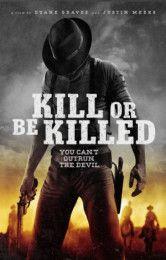 Watch Kill or Be Killed (2015) Full movie HD  | Cmovieshd.Net