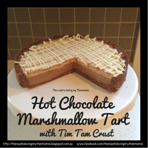 The road to loving my Thermomix: Hot Chocolate Marshmallow Tart with Tim Tam Crust