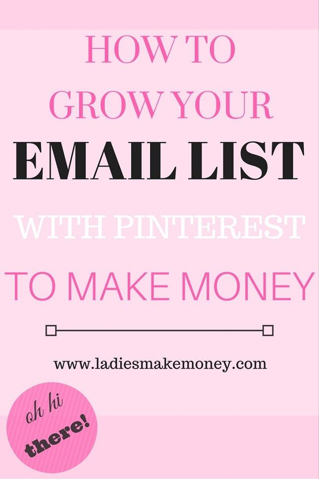 Grow Your Email List with Pinterest. If you want to monetize your blog, you need start an email list. Grow your Pinterest account with Pinterest. Click here to find out how.