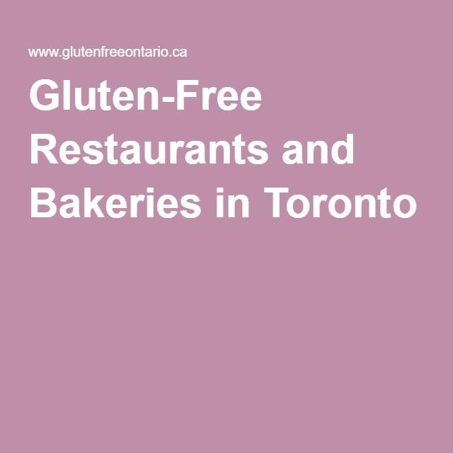 Gluten-Free Restaurants and Bakeries in Toronto