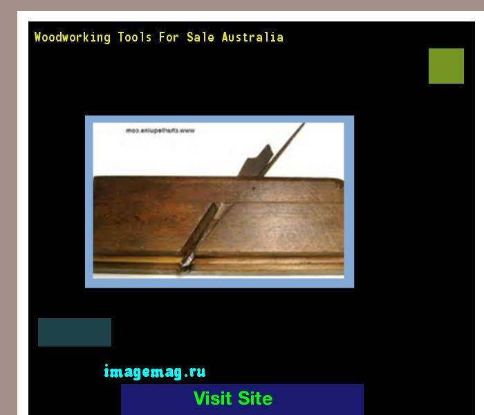 Woodworking Tools For Sale Australia 192048 - The Best Image Search