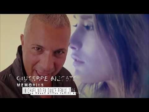 Giuseppe Alicata - Memories (Michael Nolen Dance Remix) 2016