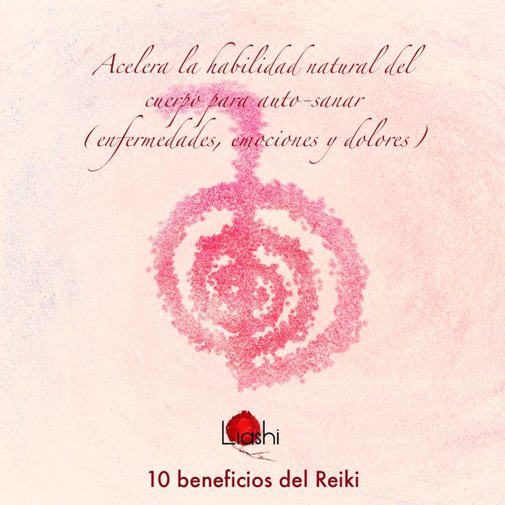 Conoce los beneficios del #Reiki, hoy el nº3. Acelera la habilidad natural del cuerpo para auto-sanar (Enfermedades, emociones y dolores)