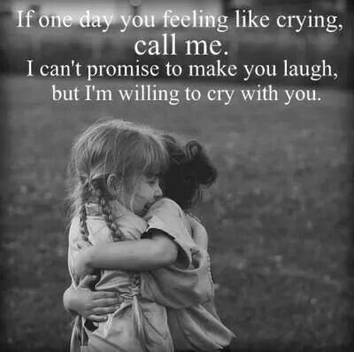 So true !!! Always here for you ,!!!