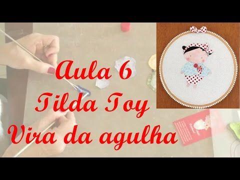 Aula Tilda Toy 6 - Vira da Agulha