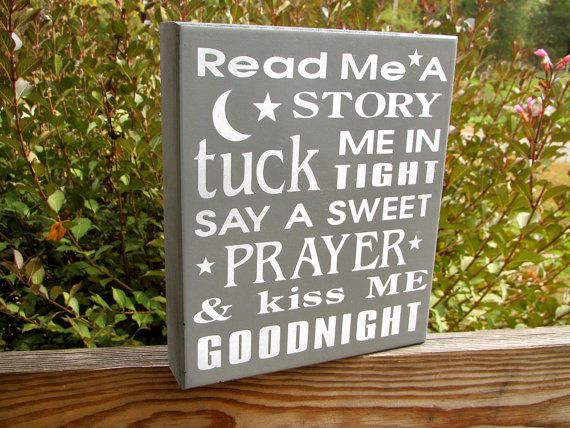 Read Me a Story Tuck Me in Tight Say a Sweet Prayer and Kiss Me Goodnight Painted Wooden Box Child Nursery Sign