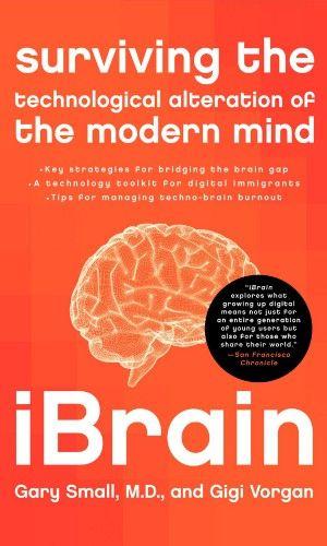 iBrain er en bog om, hvordan iPads og hjernen spiller sammen. Skrevet af Dr. Gary Small