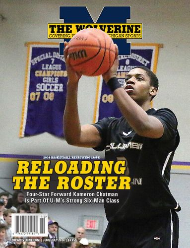 The June-July 2014 issue of The Wolverine , our annual Basketball Recruiting issue, features four-star basketball signee Kameron Chatman on the cover.