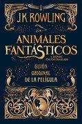 Animales fantásticos y dónde encontrarlos (Guión original de la película) - J. K. Rowling - Salamandra