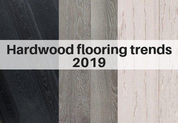Hardwood Flooring Trends For 2020 The Flooring Girl Flooring Trends Hardwood Floor Colors Wood Floor Stain Colors