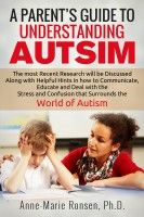 A Parent's Guide To Understanding Autism, an ebook by Anne-Marie Ronsen at Smashwords