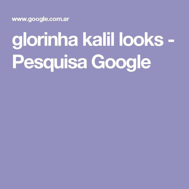 glorinha kalil looks - Pesquisa Google