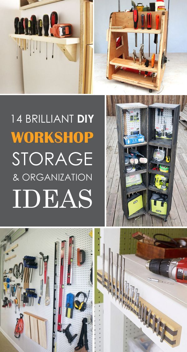 Best storage ideas to get your workshop organized and clutter free.