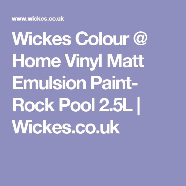 Wickes Colour @ Home Vinyl Matt Emulsion Paint- Rock Pool 2.5L | Wickes.co.uk
