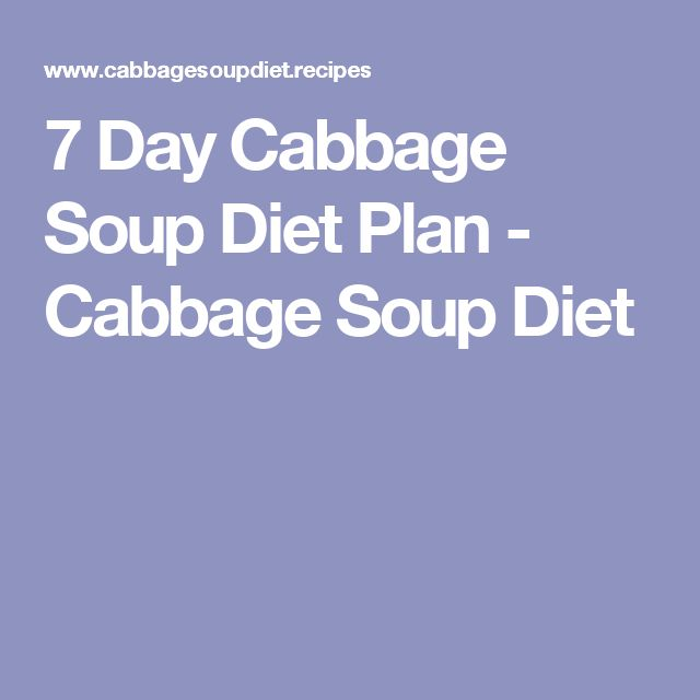 7 Day Cabbage Soup Diet Plan - Cabbage Soup Diet
