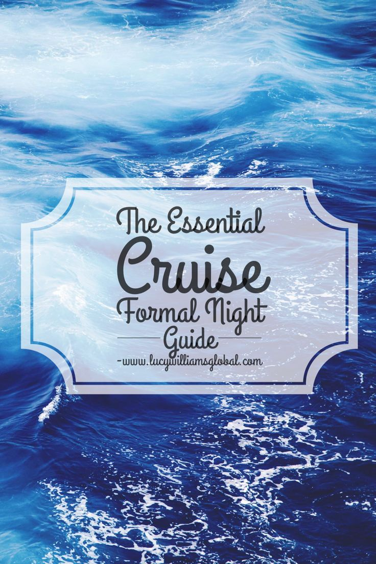 The Essential Cruise Formal Night Guide - I get asked a lot how to pack and what to bring for a formal night on a cruise. Being an officer wife, I go to a lot more formal nights than the average person, usually two days a week for 3/4 months! This is your essential cruise formal night guide for the newbies and regular cruisers that still need help! #cruiseformalnight #cruisetips