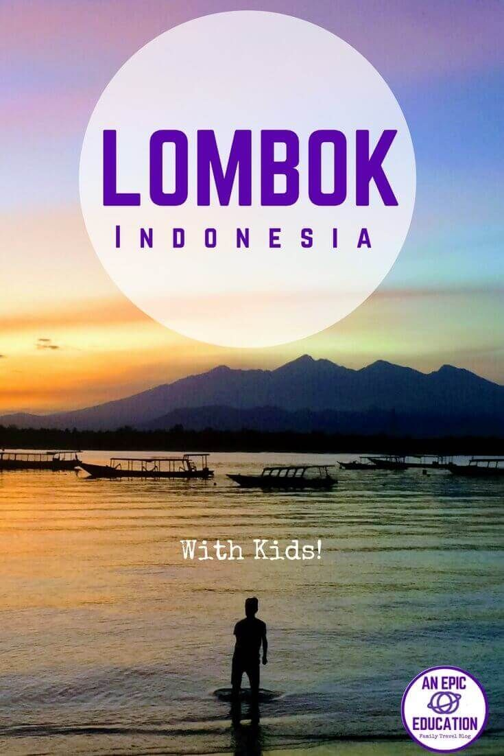 Things To Do On Lombok With Kids Or Without Best Attractions In
