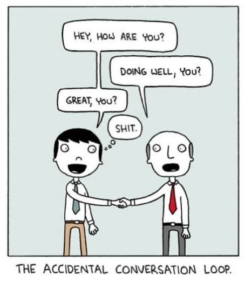 awkward...: Conver Loops, Happy Birthday, Awkward Moments, Social Fear, Small Talk, Funny Pictures, Humor, True Stories, Greatest Social