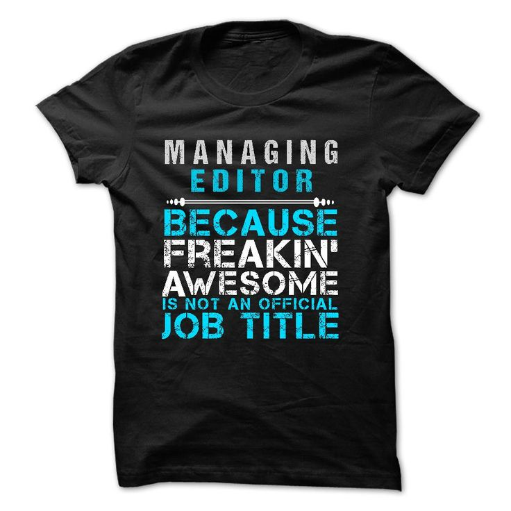 764 best Editor Shirts images on Pinterest Make up, T shirt - executive editor job description