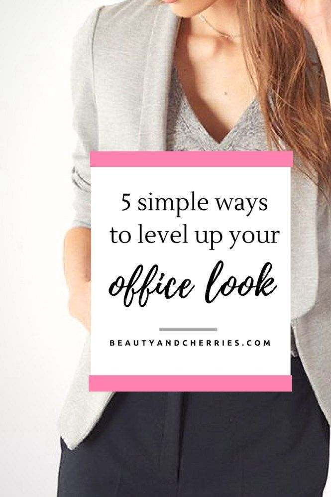 Are you bored with your office attire? Looking for a switch that doesn't hurt the bank? Try these 5 Simple Ways To Level Up Your Office Wardrobe. Click to read more or pin and save for later!
