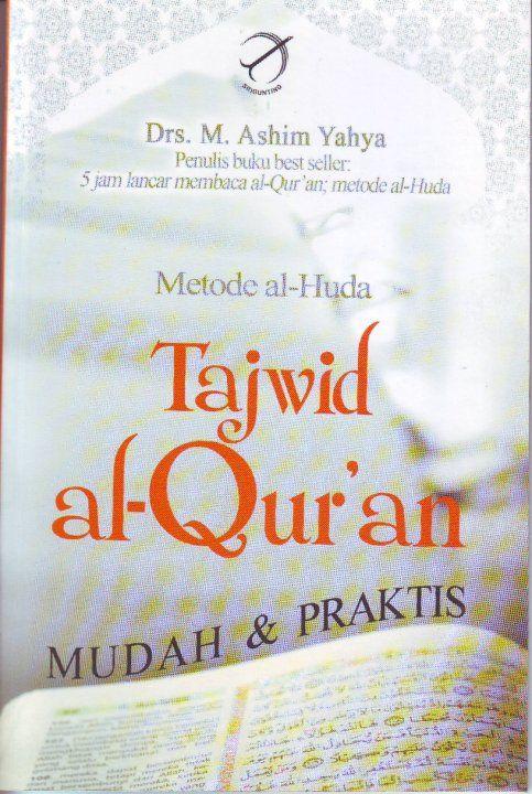 Al - Huda method of recitation of the Qur'an - a convenient and practical