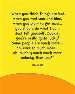 Dr. Seuss by SleepingBeautys~ STOP BULLYING AND FIND SOME SUNSHINE TO SPREAD AROUND TO THOSE YOU'VE HARMED~ YOU CAN DO IT DUCKIES ~
