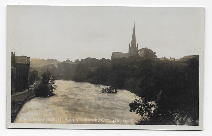THE RIVER COCKER IN FLOOD AT COCKERMOUTH, OCT. 1918, RP. | eBay