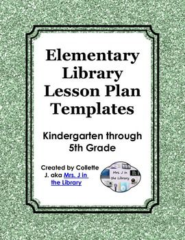 Elementary Library Lesson Plan Templates with National and PA Common Core Standards - A set of 6 ready-made lesson plan templates designed expressly for elementary school librarians, teacher-librarians, and/or school library media specialists.