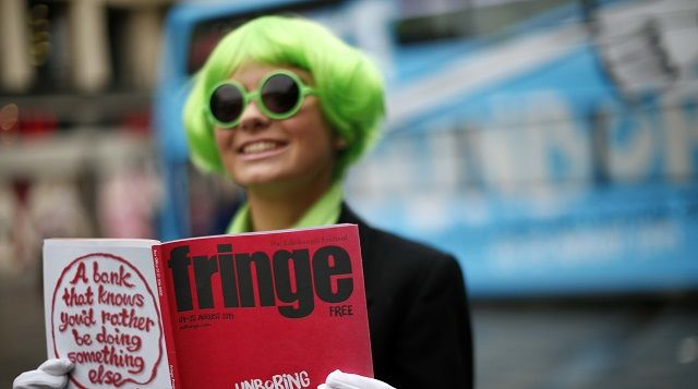 EDINBURGH FESTIVAL FRINGE The world's largest arts festival with just under 50,000 performances and more than 3100 shows packed into almost ...
