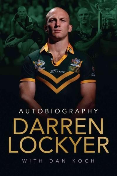 Darren Lockyer: Autobiography