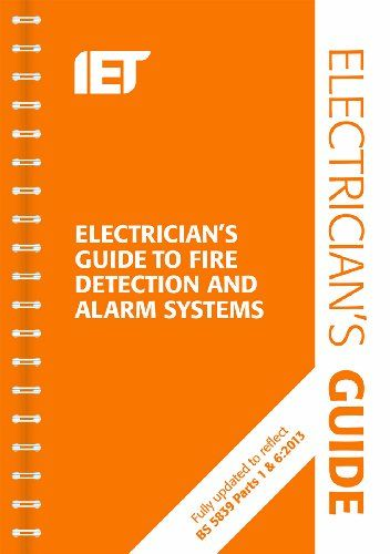 From 17.20:The Electrician's Guide To Fire Detection And Alarm Systems: 2nd Edition (electrical Regulations)