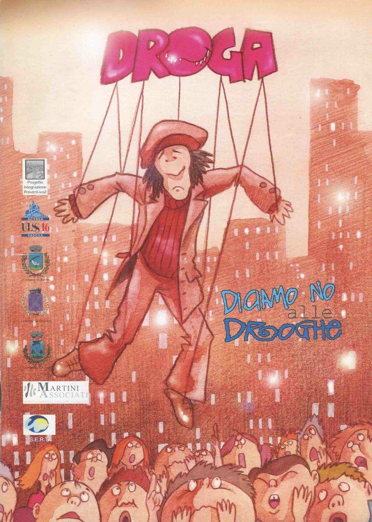 """""""Diciamo no alla droga"""".  Prevenzione a fumetti in collaborazionecon ULSS16 Padova e SERT. #stefanotamiazzo #illustrations"""