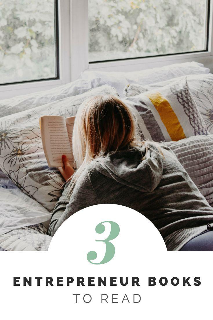 3 Entrepreneur Books Every Entrepreneur Should Read