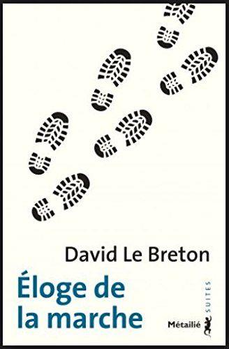 Eloge de la marche de David Le Breton https://www.amazon.fr/dp/2864243512/ref=cm_sw_r_pi_dp_x_pnCSybWHYD32P