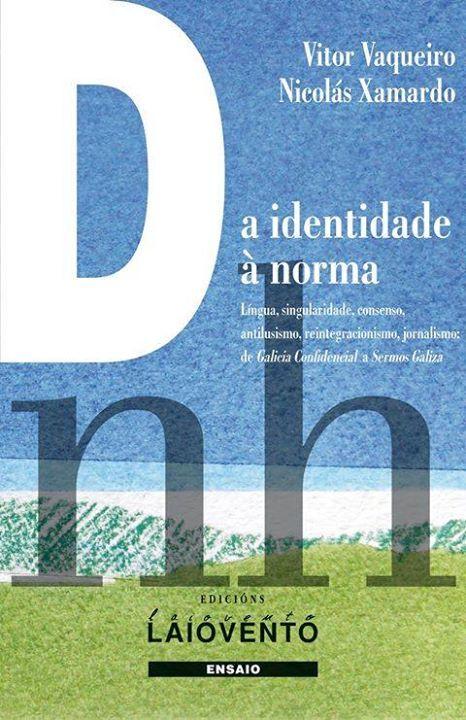 """""""DA IDENTIDADE À NORMA""""  Vítor Vaqueiro, Nicolás Xamardo"""