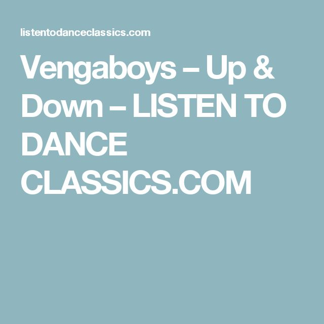 Vengaboys – Up & Down – LISTEN TO DANCE CLASSICS.COM