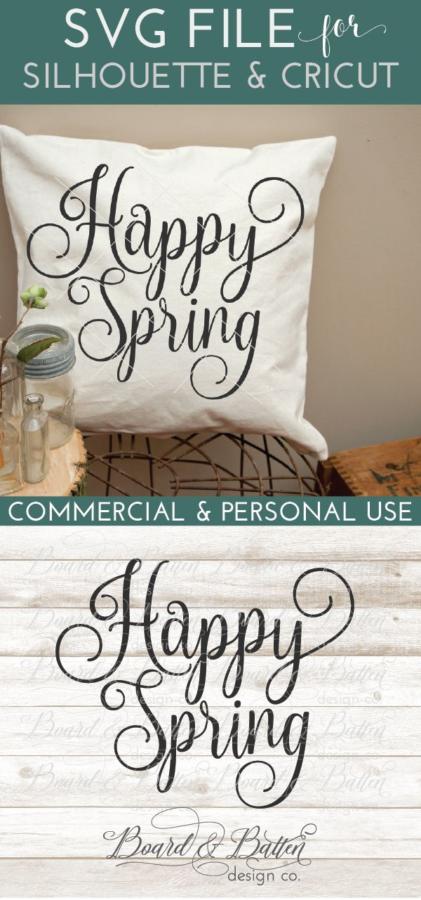 Happy Spring SVG File   Silhouette CAMEO Projects Ideas and