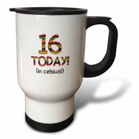 3dRose 16 Today? in celsius - Funny 60th Birthday. 16C is 60 in fahrenheit, Travel Mug, 14oz, Stainless Steel