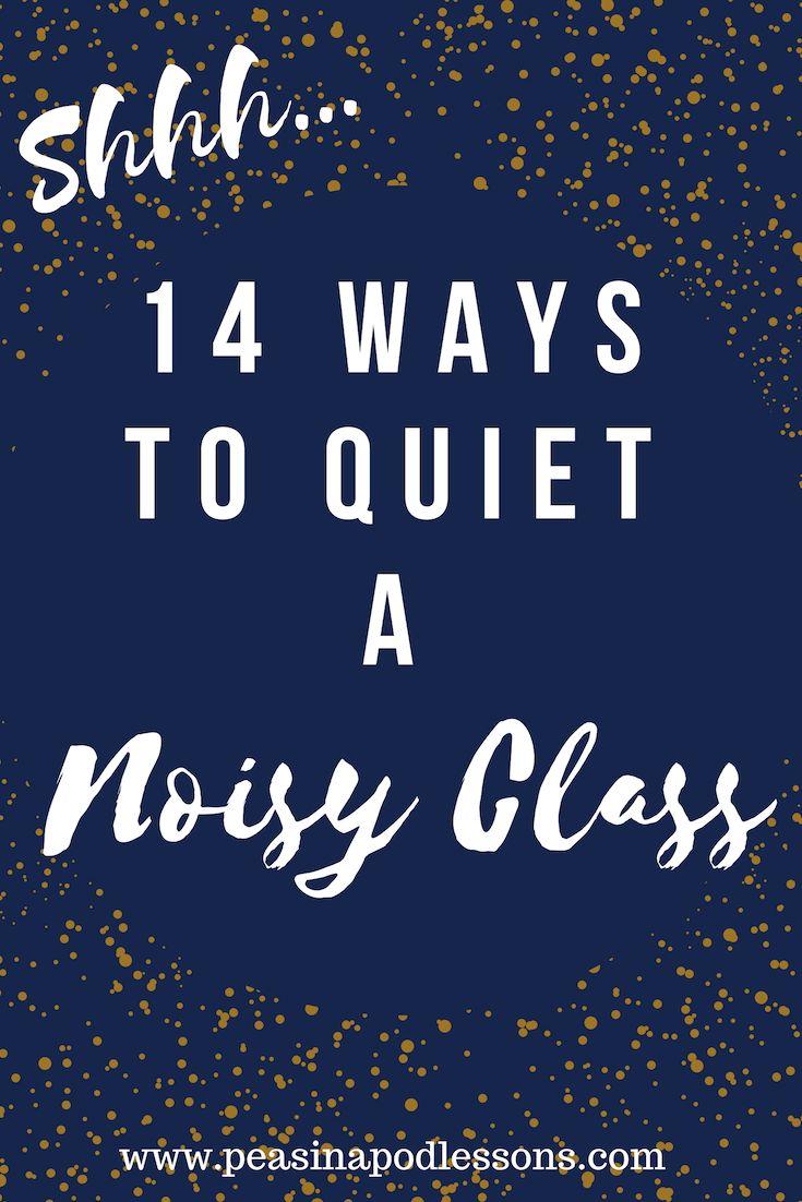 14 Ways to Quiet a Noisy Class