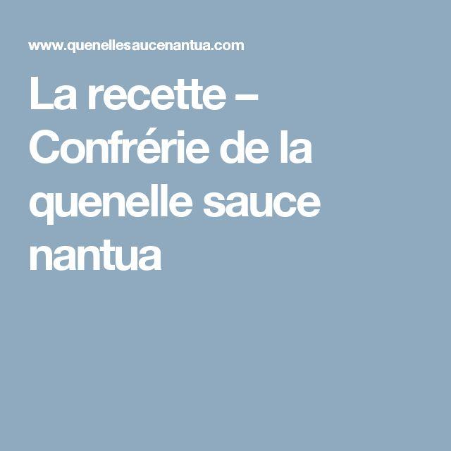 La recette – Confrérie de la quenelle sauce nantua