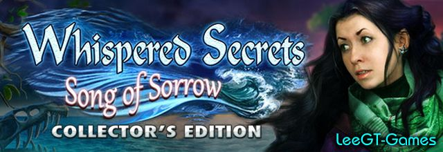 LeeGT-Games: Whispered Secrets 6: Song of Sorrow Collector's Ed...