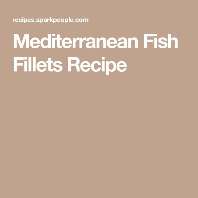 Mediterranean Fish Fillets Recipe