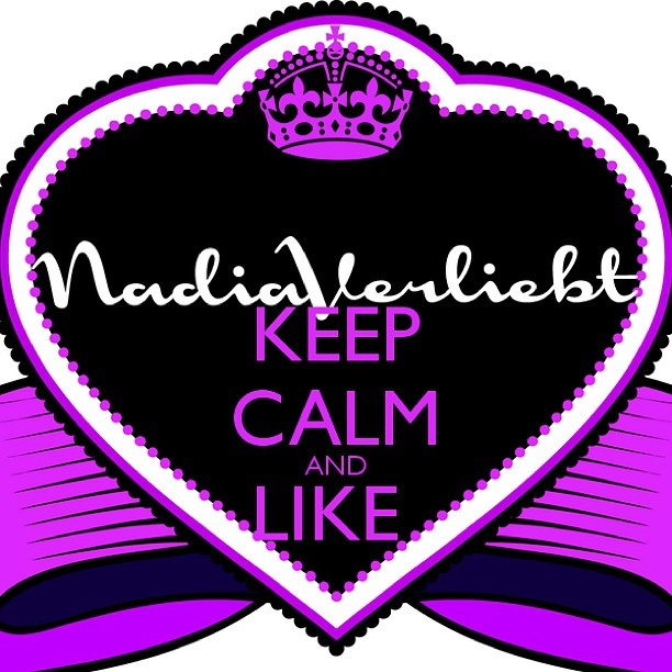 Keep calm and like nadiaverliebt <3