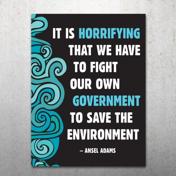 Environment Quote PRINTABLE Protest Poster | Science March, March For Science, Climate Change, Trump Protest Sign